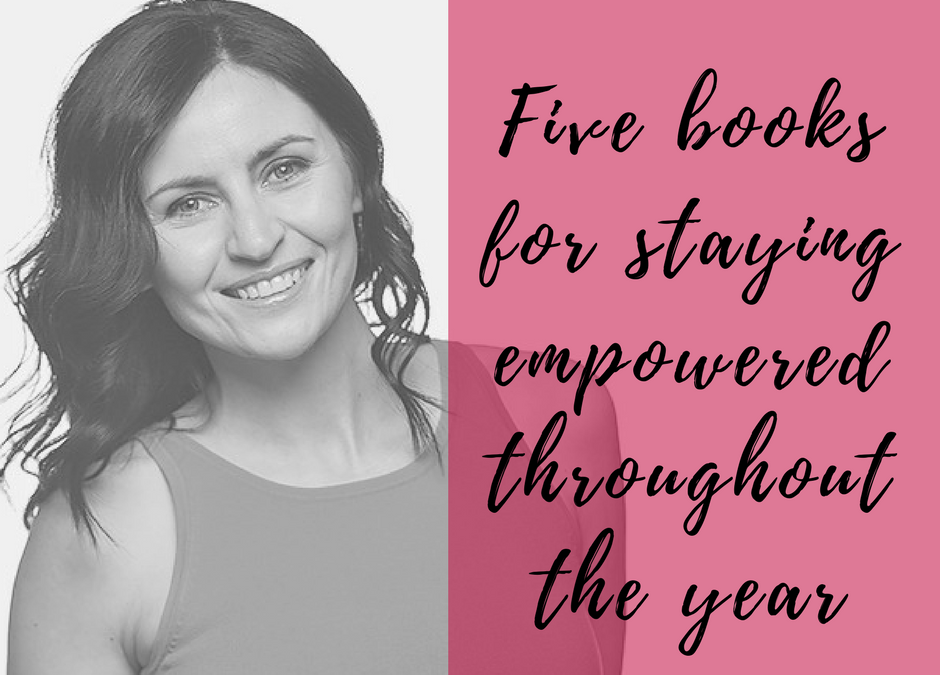 These five books will keep you empowered throughout the year